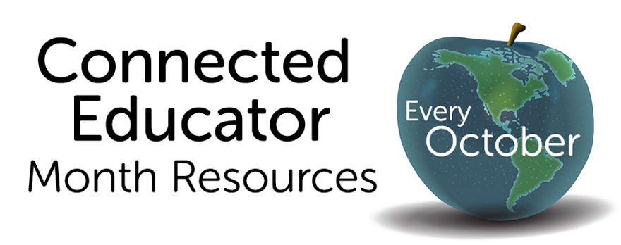 Connected Educator Month Resources