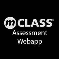 mCLASS Assessment Webapp