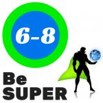 Be SUPER 6-8
